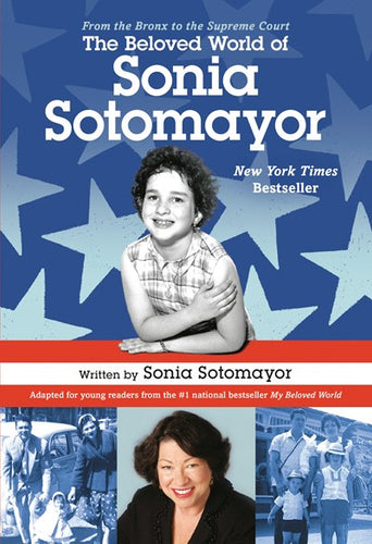 The Beloved World of Sonia Sotomayor by Sotomayor