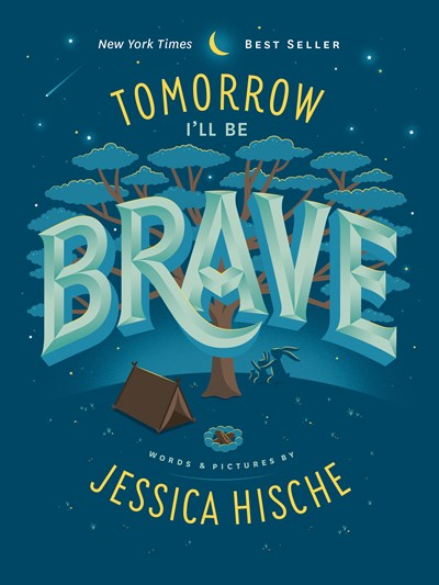 Tomorrow I'll Be Brave by Hische BRDBK
