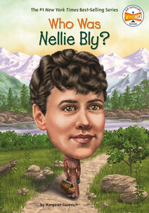 Who Was Nellie Bly? by Gurevich