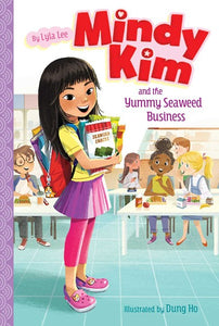 Mindy Kim (#1) and the Yummy Seaweed Business by Lee