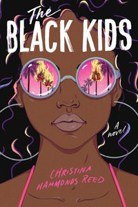 The Black Kids by Reed