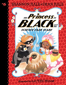 Princess in Black (#6) Science Fair Scare by Hale