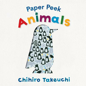 Paper Peek Animals by Takeuchi