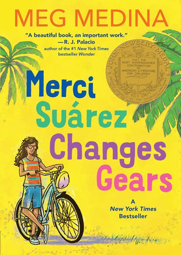 Merci Suarez Changes Gears by Medina