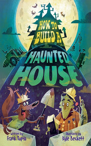 How to Build a Haunted House by Tupta