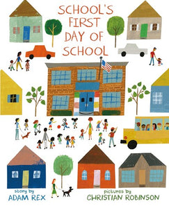 School's First Day of School by Rex
