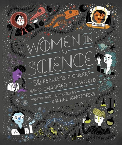 Women In Science by Ignotofsky