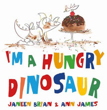 I'm a Hungry Dinosaur by Brian