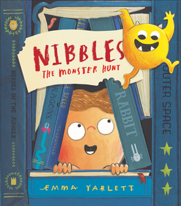 Nibbles The Monster Hunt by Yarlett