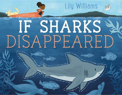 If Sharks Disappeared by Williams