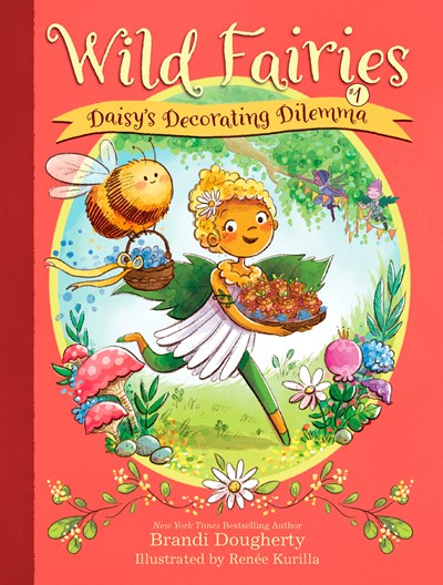 Wild Fairies (#1) Daisy's Decorating Dilemma by Doughtry