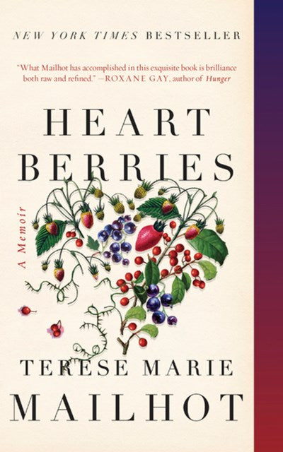 Heart Berries by Mailhot