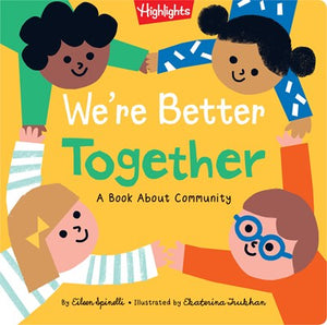 We're Better Together A Book About Community by Spinelli