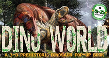 Dino World: A 3-D Prehistoric Dinosaur Pop Up Book