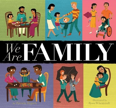 We Are Family by Hegarty