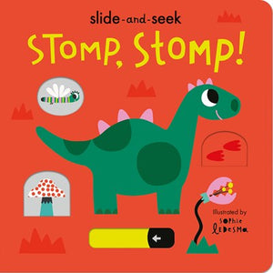 Stomp, Stomp Slide and Seek
