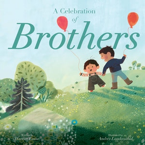A Celebration of Brothers by Evans