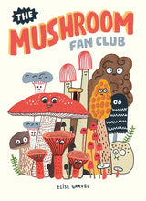 The Mushroom Fan Club by gravel