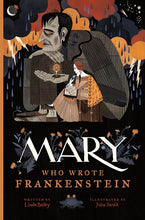 Mary Who Wrote Frankenstein by Bailey