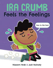 Ira Crumb Feels the Feelings by Hrab