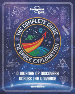 The Complete Guide to Space Exploration
