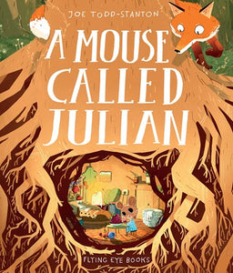 A Mouse Called Julian by Stanton