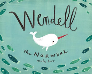 Wendell the Narwhal by Dove