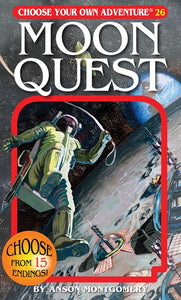 Choose Your Own Adventure (#26) Moon Quest by Montgomery
