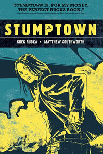 Stumptown vol 2 by Rucka & Southworth