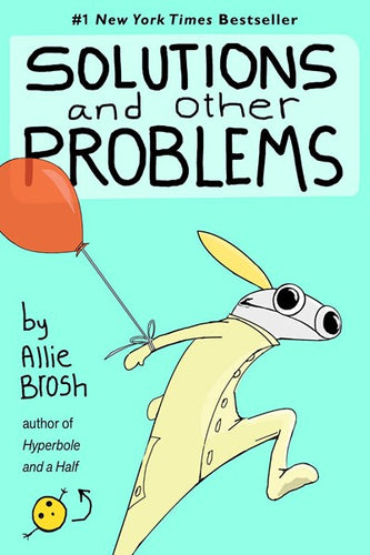 Solutions and Other Problems by Brosh