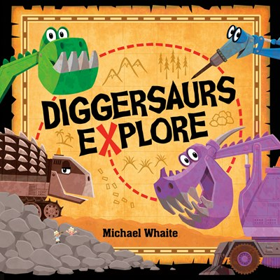 Diggersaurs Explore by Whaite