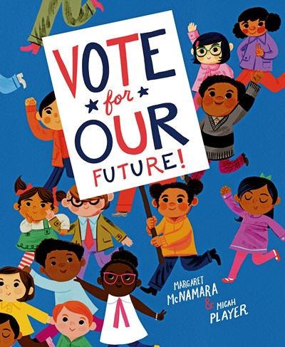 Vote for Our Future by McNamara