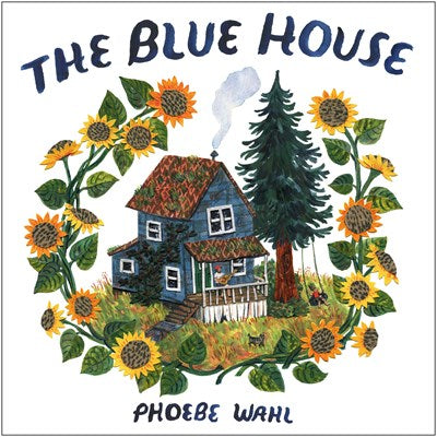 The Blue House by Wahl