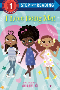 I Love Being Me! by Roe