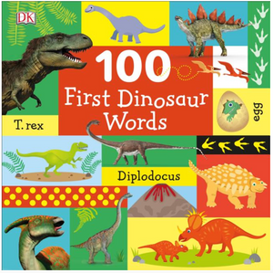 100 First Dinosaur Words Board Book