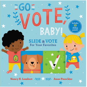 Go Vote Baby by Lambert