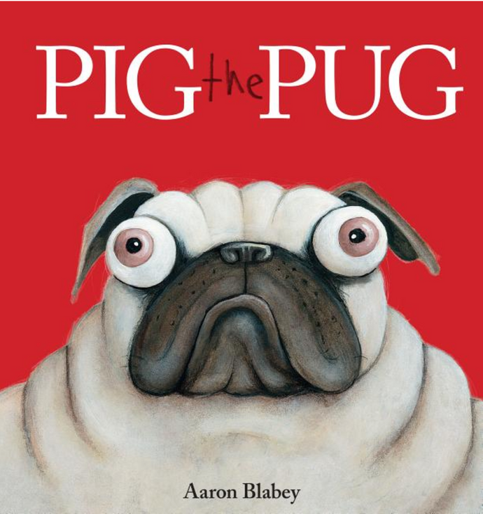 Pig the Pug by Blabey