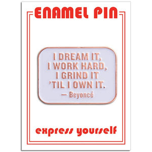Beyonce Quote Pin