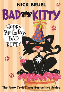 Happy Birthday Bad Kitty by Bruel