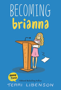 Becoming Brianna by Libenson
