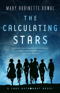 The Calculating Stars by Kowal