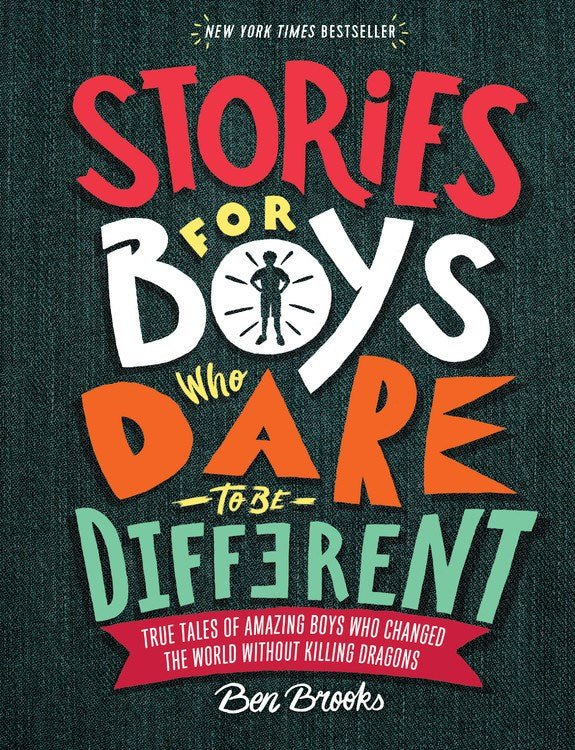 Stories for Boys Who Dare To Be Different by Brooks