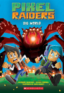 Pixel Raiders: Dig World (#1) by Bendixsen