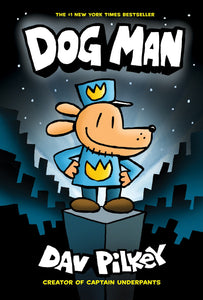 Dog Man (#1) by Pilkey