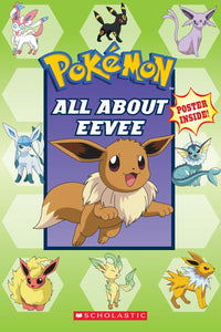 Pokemon: All About Eevee
