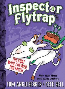 Inspector Flytrap (#3) The Goat Who Chewed Too Much by Angleberger