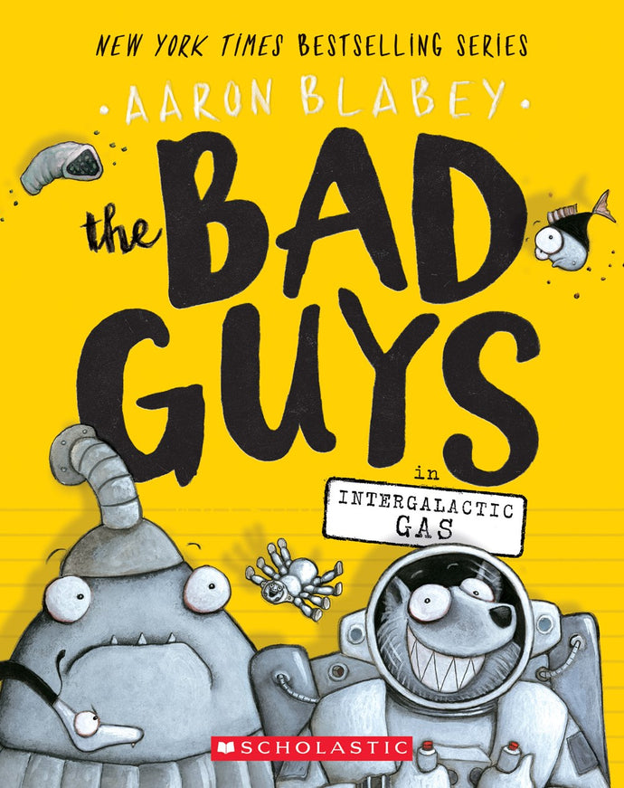 The Bad Guys in Intergalactic Gas by Blabey (#5)