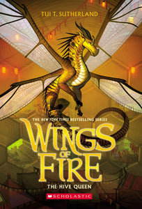 Wings Of Fire #12 The Hive Queen by Sutherland