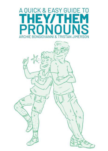 Quick and easy guide to they/them pronouns by bongiovanni