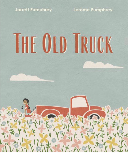 The Old Truck by Pumphrey